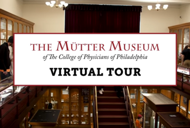May 5 2020: The Mütter Museum releases a new virtual walkthrough