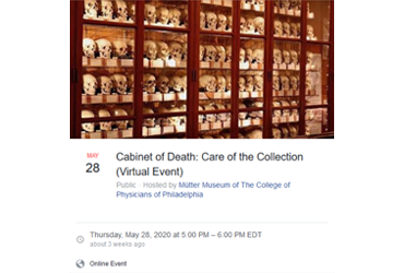May 28 2020: Cabinet of Death: Care of the Collection (Virtual Event)