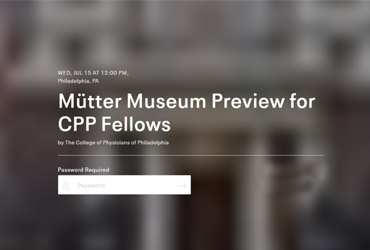 July 15 2020: The Mütter Museum reopens for a Fellows Open House
