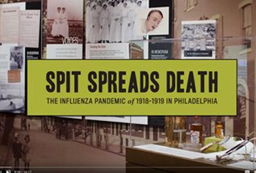 June 29 2020: The Mütter Museum releases a virtual walkthrough of its exhibit, <em>Spit Spreads Death</em>