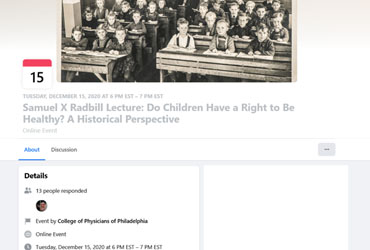 December 15 2020: Samuel X Radbill Lecture: Do Children Have a Right to Be Healthy? A Historical Perspective